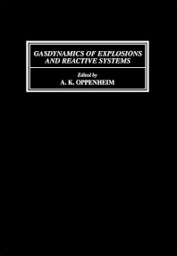 Gasdynamics of Explosions and Reactive Systems - 1st Edition - ISBN: 9780080254425, 9781483150055