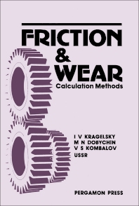Friction and Wear - 1st Edition - ISBN: 9780080254616, 9781483145501