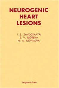 Neurogenic Heart Lesions - 1st Edition - ISBN: 9780080254821, 9781483189536
