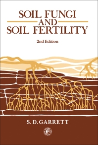 Soil Fungi and Soil Fertility - 2nd Edition - ISBN: 9780080255071, 9781483147161