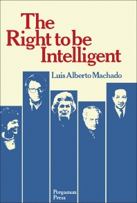 The Right to be Intelligent - 1st Edition - ISBN: 9780080257815, 9781483285757