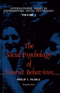The Social Psychology of Tourist Behaviour - 1st Edition - ISBN: 9780080257945, 9781483146676