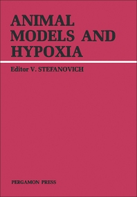 Animal Models and Hypoxia - 1st Edition - ISBN: 9780080259116, 9781483189680