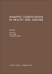 Synaptic Constituents in Health and Disease - 1st Edition - ISBN: 9780080259215, 9781483189703