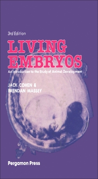 Living Embryos - 3rd Edition - ISBN: 9780080259260, 9781483189727