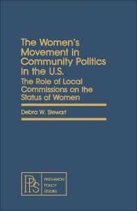 The Women's Movement in Community Politics in the US - 1st Edition - ISBN: 9780080259710, 9781483285795