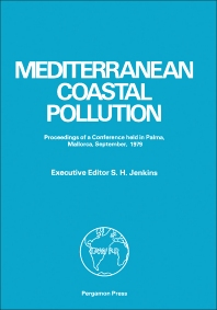Mediterranean Coastal Pollution - 1st Edition - ISBN: 9780080260587, 9781483151076