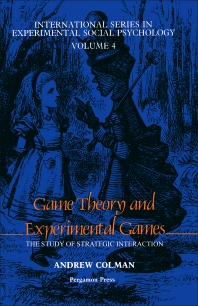 Game Theory and Experimental Games - 1st Edition - ISBN: 9780080260709, 9781483154671