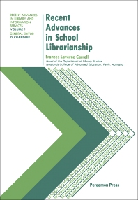Recent Advances in School Librarianship - 1st Edition - ISBN: 9780080260846, 9781483157689