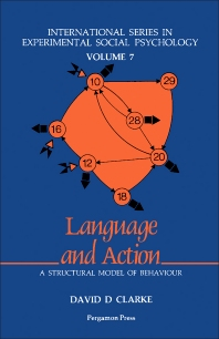 Language and Action - 1st Edition - ISBN: 9780080260907, 9781483146218