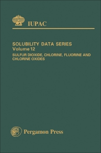 Sulfur Dioxide, Chlorine, Fluorine and Chlorine Oxides - 1st Edition - ISBN: 9780080262185, 9781483156675