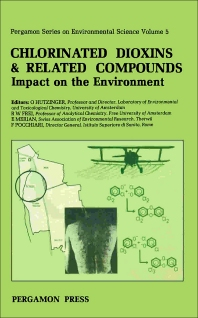 Chlorinated Dioxins & Related Compounds - 1st Edition - ISBN: 9780080262567, 9781483285870