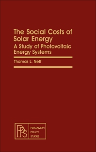 The Social Costs of Solar Energy - 1st Edition - ISBN: 9780080263151, 9781483149660