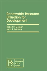 Renewable Resource Utilization for Development - 1st Edition - ISBN: 9780080263380, 9781483148021