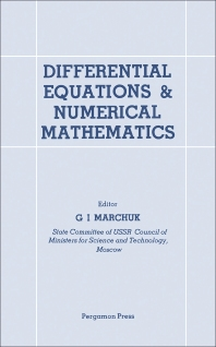 Differential Equations and Numerical Mathematics - 1st Edition - ISBN: 9780080264912, 9781483154541