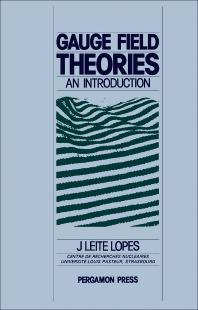 Gauge Field Theories - 1st Edition - ISBN: 9780080265001, 9781483278971