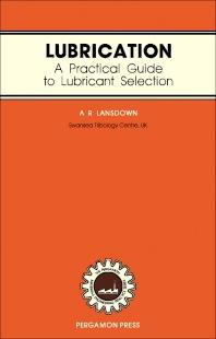 Lubrication - 1st Edition - ISBN: 9780080267272, 9781483137513