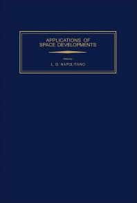 Applications of Space Developments - 1st Edition - ISBN: 9780080267296, 9781483159768