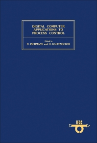 Digital Computer Applications to Process Control - 1st Edition - ISBN: 9780080267494, 9781483146492
