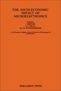 The Socio-Economic Impact of Microelectronics - 1st Edition - ISBN: 9780080267760, 9781483146539