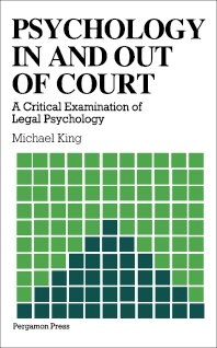 Psychology in and out of Court - 1st Edition - ISBN: 9780080267982, 9781483285900