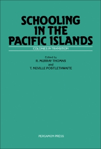 Schooling in the Pacific Islands - 1st Edition - ISBN: 9780080268057, 9781483148557