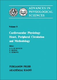 Cardiovascular Physiology: Heart, Peripheral Circulation and Methodology - 1st Edition - ISBN: 9780080268200, 9781483189963