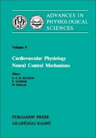 Cardiovascular Physiology Neural Control Mechanisms - 1st Edition - ISBN: 9780080268217, 9781483155616