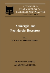 Aminergic and Peptidergic Receptors - 1st Edition - ISBN: 9780080268392, 9781483147932