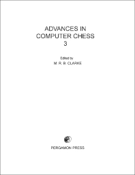 Advances in Computer Chess - 1st Edition - ISBN: 9780080268989, 9781483137575