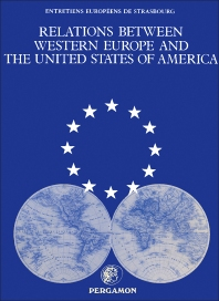 Relations between Western Europe and the United States of America - 1st Edition - ISBN: 9780080270708, 9781483140360