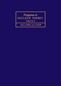 Progress in Nuclear Energy - 1st Edition - ISBN: 9780080271156, 9781483103365