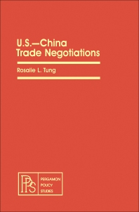 U.S.—China Trade Negotiations - 1st Edition - ISBN: 9780080271873, 9781483146867