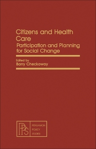 Citizens and Health Care - 1st Edition - ISBN: 9780080271927, 9781483162492