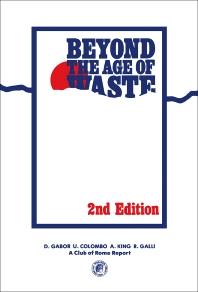 Beyond the Age of Waste - 2nd Edition - ISBN: 9780080273037, 9781483155357