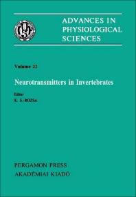 Neurotransmitters in Invertebrates - 1st Edition - ISBN: 9780080273433, 9781483190150