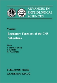 Regulatory Functions of the CNS Subsystems - 1st Edition - ISBN: 9780080273716, 9781483190235