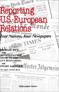 Reporting U.S.-European Relations - 1st Edition - ISBN: 9780080275253, 9781483150000