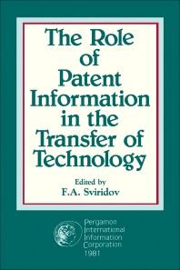 The Role of Patent Information in the Transfer of Technology - 1st Edition - ISBN: 9780080275550, 9781483136851