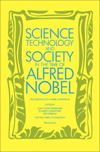 Cover image for Science, Technology & Society in the Time of Alfred Nobel
