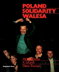 Poland, Solidarity, Walesa - 1st Edition - ISBN: 9780080281476, 9781483153469