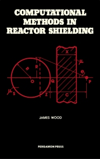 Computational Methods in Reactor Shielding - 1st Edition - ISBN: 9780080286853, 9781483148137