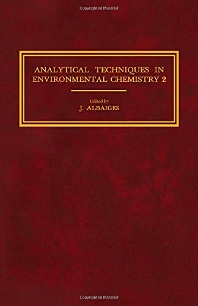 Analytical Techniques in Environmental Chemistry 2 - 1st Edition - ISBN: 9780080287409, 9781483161563