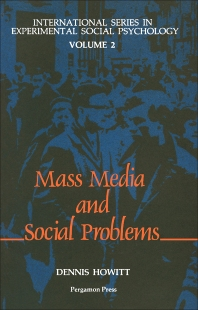 The Mass Media & Social Problems - 1st Edition - ISBN: 9780080289182, 9781483293530