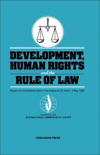 Development, Human Rights and the Rule of Law - 1st Edition - ISBN: 9780080289212, 9781483190464