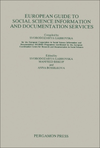 European Guide to Social Science Information and Documentation Services - 1st Edition - ISBN: 9780080289274, 9781483152523