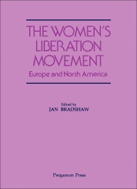The Women's Liberation Movement - 1st Edition - ISBN: 9780080289328, 9781483160825