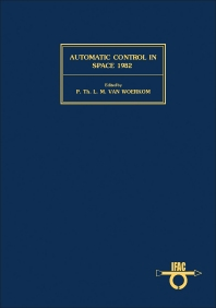 Automatic Control in Space 1982 - 1st Edition - ISBN: 9780080293288, 9781483152578
