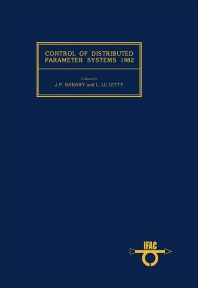 Control of Distributed Parameter Systems 1982 - 1st Edition - ISBN: 9780080293615, 9781483153230