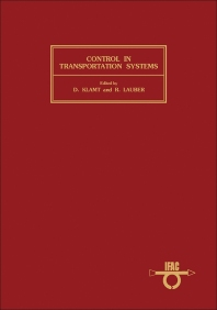 Control in Transportation Systems - 1st Edition - ISBN: 9780080293653, 9781483157665